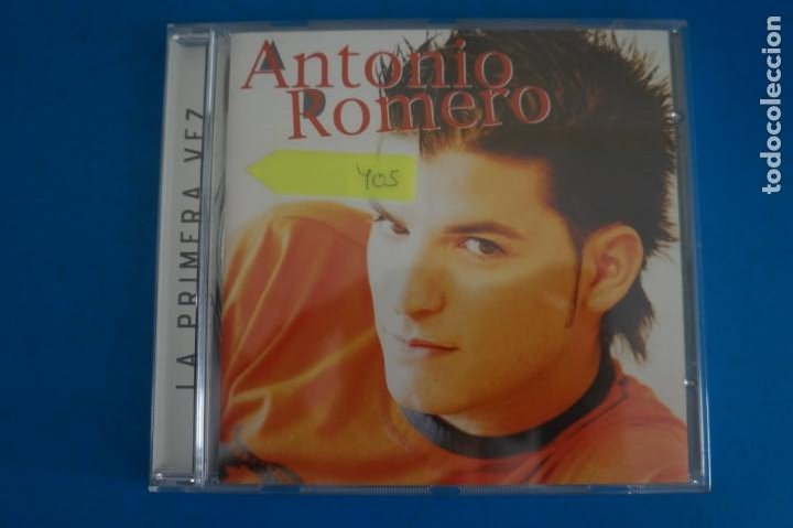 CD DE MUSICA ANTONIO ROMERO LA PRIMERA VEZ AÑO 2004 Nº 405 (Música - CD's Otros Estilos)