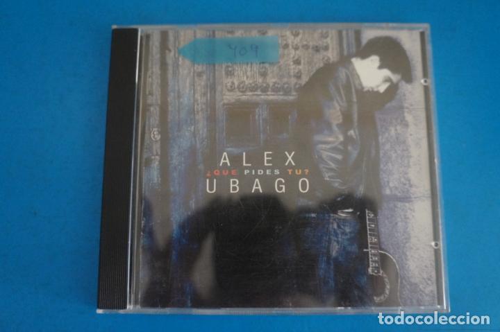 CD DE MUSICA ALEX UBAGO ¿QUE PIDES TU? AÑO 2001 Nº 409 (Música - CD's Otros Estilos)