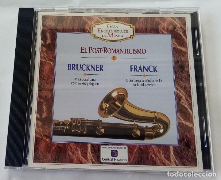 BRUCKNER / FRANCK EL POST-ROMANTICISMO GRAN ENCICLOPEDIA MUSICA Nº 22 ALFA DELTA 1995 (Música - CD's Clásica, Ópera, Zarzuela y Marchas)
