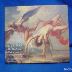 CDs de Música: EL VUELO DEL ÍCARO - MÚSICA PARA EL EROS BARROCO - LAUDA 2005. Lote 263587335