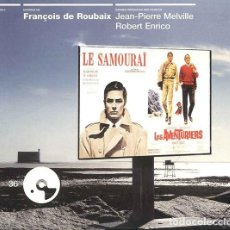 CDs de Música: LES AVENTURIERS + LE SAMOURAI / FRANÇOIS DE ROUBAIX CD BSO. Lote 263611450