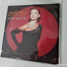 CDs de Música: PALOMA SAN BASILIO - PARA QUE TU. Lote 263801450