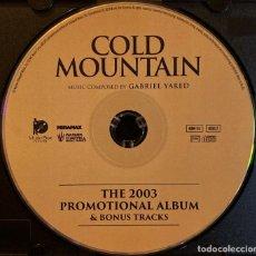 CDs de Música: COLD MOUNTAIN / GABRIEL YARED CD BSO - PROMO (SÓLO CD). Lote 263807515