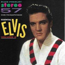 CDs de Música: ELVIS PRESLEY - STEREO 57 ESSENTIAL VOLUME 2 - 15 UNRELEASED PERFORMANCES. Lote 263808165