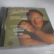 CDs de Música: CD .- PAUL ANKA - FREEDOM FOR THE WORLD - EMI-SALVAT - 1988 - 11 TEMAS. Lote 264079485