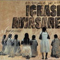CDs de Música: ENSAMBLE MOXOS - ICHASI AWASARE - PUEBLO VIEJO. Lote 264499004