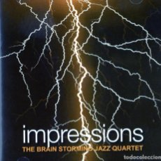 CDs de Música: IMPRESSIONS - THE BRAIN STORMING JAZZ QUARTET. Lote 264511939