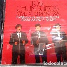 CDs de Música: CD LOS CHUNGUITOS VIVE A TU MANERA 1988 HECHO ESPANA LA PLAT. Lote 265015074