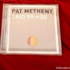 CDs de Música: TRIO 99-00 - PAT METHENY GROUP 2000. Lote 265358749