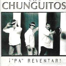 CDs de Música: LOS CHUNGUITOS ALBUM PA REVENTAR SELLO HORUS CD ESPANA. Lote 265632264