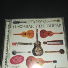 CDs de Música: HISTORY OF HAWAIIAN STEEL GUITAR CD. Lote 265801184