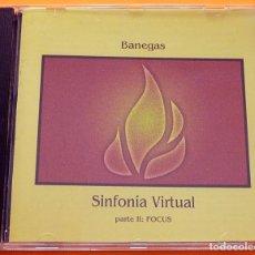 CDs de Música: BANEGAS - SINFONIA VIRTUAL: PARTE II FOCUS - CD - 1993 - LIBELULA RECORDS - COMO NUEVO. Lote 265864374
