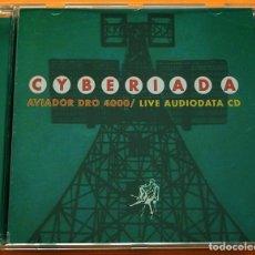 CDs de Música: AVIADOR DRO 4000: CYBERIADA (LIVE AUDIODATA CD) - CD - 1997 - LOLLIPOP - COMO NUEVO. Lote 265864564