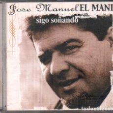 """CDs de Musique: JOSE MANUEL """"EL MANI"""" - SIGO SOÑANDO / CD ALBUM DEL 2001 / MUY BUEN ESTADO RF-9989. Lote 266224963"""