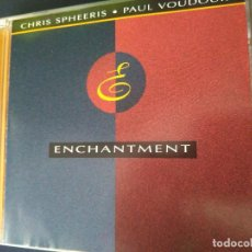 CDs de Música: CHRIS SPHEERIS & PAUL VOUDOURIS ENCHANTMENT. ESTADO PERFECTO. Lote 266804064