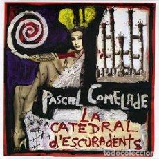 CDs de Música: PASCAL COMELADE – LA CATEDRAL D'ESCURADENTS (1992/2002) - 4 CDS - NUEVO Y PRECINTADO. Lote 266888789