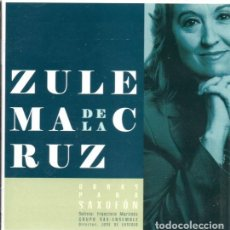 CDs de Música: ZULEMA DE LA CRUZ - OBRAS PARA SAXOFON. Lote 267111284