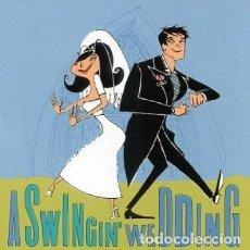 CDs de Música: VARIOS - A SWINGIN' WEDDING. Lote 267244019