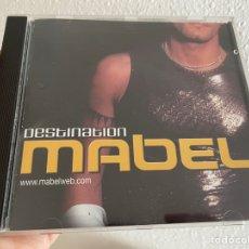 CDs de Música: MABEL - DESTINATION CD ALBUM (2002) MUY BUSCADO - DISCO ITALODANCE - BUM BUM DON'T LET ME DOWN ITALO. Lote 267247324