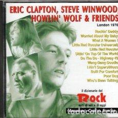 CDs de Música: ERIC CLAPTON, STEVE WINWOOD, HOWLIN' WOLF & UNKNOWN ARTIST – LONDON 1970. Lote 267347894
