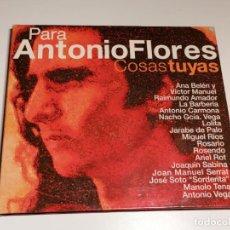 CDs de Música: PARA ANTONIO FLORES COSAS TUYAS CD. Lote 267891804