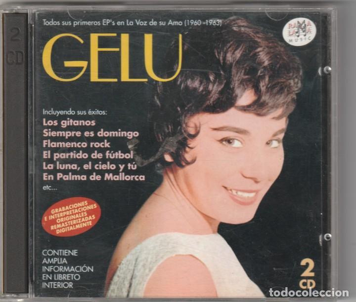 GELU - TODOS SUS PRIMEROS EP'S EN LA VOZ DE SU AMO 1960-63 (2XCD RAMA LAMA 2000) (Música - CD's Pop)