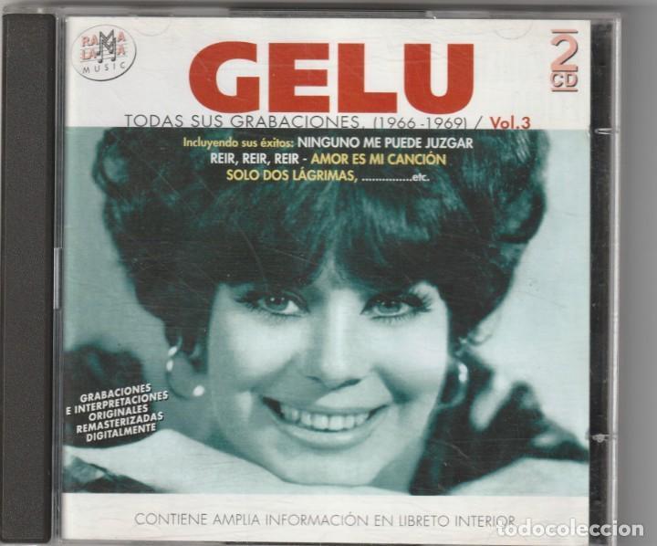 GELU - TODAS SUS GRABACIONES 1966-69, VOL.3 (2XCD RAMA LAMA 2002) (Música - CD's Pop)