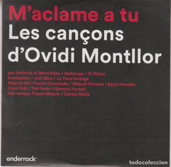 M'ACLAME A TU - LES CANÇONS D'OVIDI MONTLLOR 2015 MIQUEL GIL PASCAL COMELADE TOTI SOLER (Música - CD's Otros Estilos)