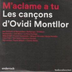 CDs de Música: M'ACLAME A TU - LES CANÇONS D'OVIDI MONTLLOR 2015 MIQUEL GIL PASCAL COMELADE TOTI SOLER. Lote 268969119