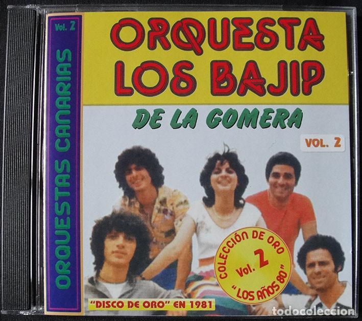 ORQUESTA LOS BAJIP DE LA GOMERA CD - ORQUESTAS CANARIAS VOL. 2 - DISCO DE ORO EN 1981 (Música - CD's Otros Estilos)