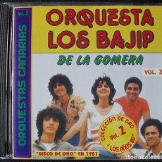 CDs de Música: ORQUESTA LOS BAJIP DE LA GOMERA CD - ORQUESTAS CANARIAS VOL. 2 - DISCO DE ORO EN 1981. Lote 268980259