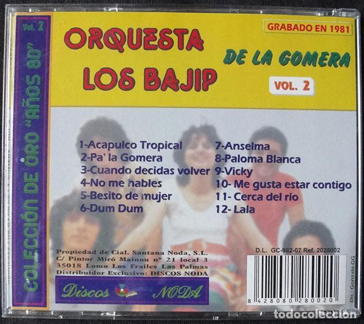 CDs de Música: ORQUESTA LOS BAJIP DE LA GOMERA CD - ORQUESTAS CANARIAS VOL. 2 - DISCO DE ORO EN 1981 - Foto 3 - 268980259