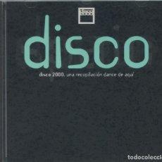CDs de Música: DISCO 2000. UNA RECOPILACIÓN DANCE DE AQUÍ – COSMOS RECORDS, 1995 – FANGORIA, MADELMAN... CD. Lote 269002599