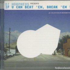 CDs de Música: DJ MORPHEUS – IF U CAN BEAT 'EM, BREAK 'EM ! – SSR RECORDS, 1998 – CD. Lote 269009829