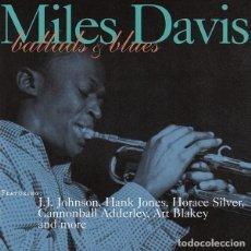 CDs de Música: MILES DAVIS - BALLADS & BLUES. Lote 269035859