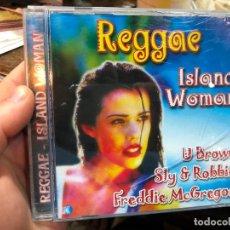 CDs de Música: CD REGGAE - ISLAND WOMAN - U BROWN - SLY Y ROBBIE - FREDDIE MCGREGOR. Lote 269071178