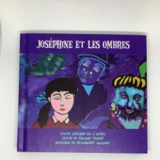 CDs de Música: CD. JOSEPHINE ET LES OMBRES. ÓPERA CUENTO LÍRICO. PRECIOSO LIBRETO. EN FRANCÉS. HARMONIA MUNDI.. Lote 269321133