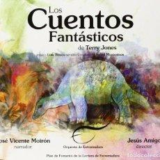 CDs de Música: LOS CUENTOS FANTÁSTICOS DE TERRY JONES Y LUÍS TINOCO ORQUESTA DE EXTREMADURA. Lote 269321318
