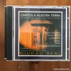 CDs de Música: AUTORES DE FOLKLORE MANCHEGO - CANTOS A NUESTRA TIERRA - CD CIUDAD REAL 1996. Lote 269403913