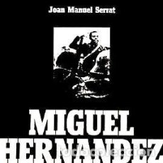 CDs de Música: JOAN MANUEL SERRAT MIGUEL HERNANDEZ CD CANADIENSE. Lote 269428833