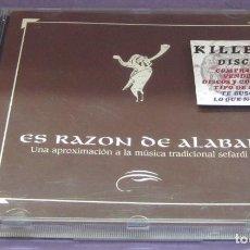 CDs de Música: ES RAZÓN DE ALABAR - UNA APROXIMACIÓN A LA MÚSICA TRADICIONAL SEFARDI - CD. Lote 269438993