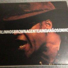 CDs de Música: CARLINHOS BROWN. A GENTE INDANAO SONHOU. Lote 269500193