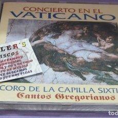 CDs de Música: CONCIERTO EN EL VATICANO - CORO DE LA CAPILLA SIXTINA - CANTOS GREGORIANOS. - CD. Lote 269607888