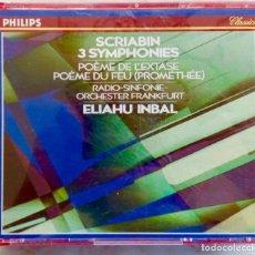 CDs de Música: SCRIABIN. 3 SINFONIAS. POEME DE L'EXTASE. POEME DU FEU. ELIAHU INBAL. TRIPLE CD + LIBRETO. Lote 269770173