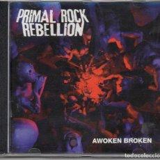 CDs de Música: PRIMAL ROCK REBELLION - AWOKEN BROKEN. Lote 253081715