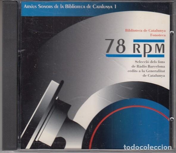 ARCHIUS SONORORS DE LA BIBLIOTECA DE CATALUNYA 1- CD SELECCIO DELS FONS DE RADIO BARCELONA (Música - CD's World Music)