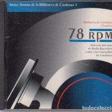 CDs de Música: ARCHIUS SONORORS DE LA BIBLIOTECA DE CATALUNYA 1- CD SELECCIO DELS FONS DE RADIO BARCELONA. Lote 269829053