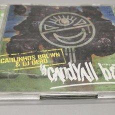 CDs de Música: 2CDS CARLINHOS BROWN & DJ DERO. CANDYALL BEAT. ELECTRÓNICA ARTESANAL. Lote 269843573
