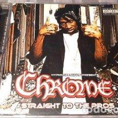 CDs de Música: -CHROME STRAIGHT TO THE PROS HIP HOP CD IMPORTADO. Lote 269905318