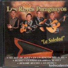 CD di Musica: LOS REYES PARAGUAYOS - LA SOLEDAD / CD ALBUM DE 1998 / MUY BUEN ESTADO RF-10071. Lote 270215543